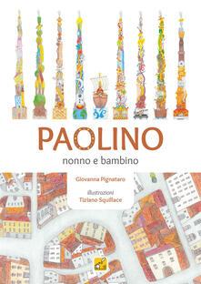 Radiospeed.it Paolino. Nonno e bambino. Ediz. illustrata. Con Gioco Image