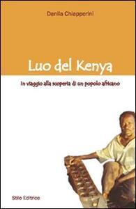 Luo del Kenya. In viaggio alla scoperta di un popolo africano