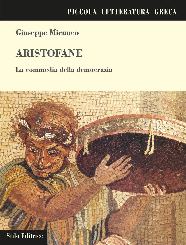 Aristofane. La commedia della democrazia