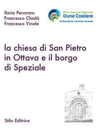 La La chiesa di San Pietro in ottava e il borgo di Speziale - Pecoraro Ilaria Chialà Francesco Vinale Francesco - wuz.it