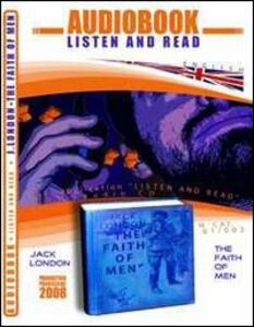 The faith of men. Audiolibro. CD Audio e CD-ROM