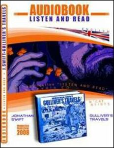 Gulliver's travels. Audiolibro. CD Audio e CD-ROM