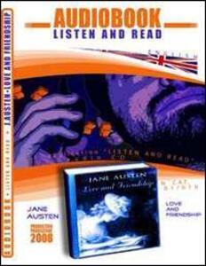 Love and friendship. Audiolibro. CD Audio. Con CD-ROM