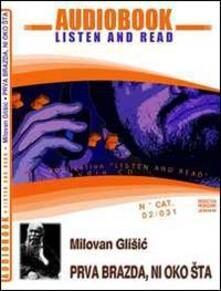 Prva brazda-Ni oko sta. CD Audio e CD-ROM. Audiolibro