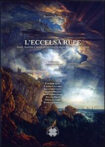 L' eccelsa rupe. Studi, ricerche e nuove prospettive storiche sulla rocca di Cefalù