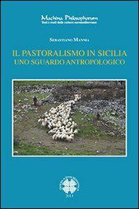 Il pastoralismo in Sicilia. Uno sguardo antropologico