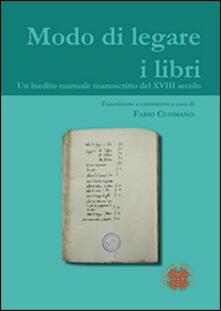 Antondemarirreguera.es Modo di legare i libri. Un inedito manuale manoscritto del XVIII secolo Image
