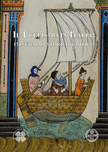 Il lullismo in Italia. Itinerario storico-critico