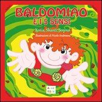 Baldomiao e i 5 sensi. Ediz. multilingue - Xenia Shanti Serena - wuz.it
