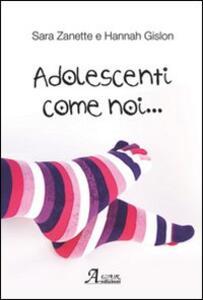Adolescenti come noi...