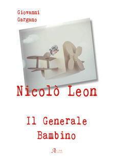 Premioquesti.it Nicolò Leon il generale bambino Image