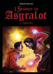 Warholgenova.it L' abisso. I segreti di Asgralot. Vol. 2 Image