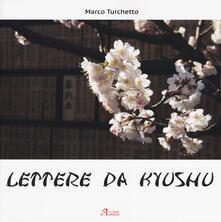 Ascotcamogli.it Lettere da Kyushu. Ediz. illustrata Image