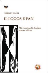 Il logos e Pan. Alla ricerca della ragione prima e ultima