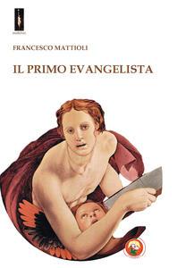 Il primo evangelista