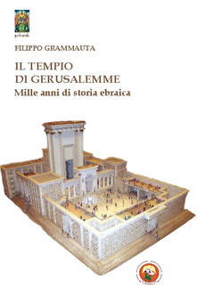 Il tempio di Gerusalemme. Mille anni di storia ebraica.pdf