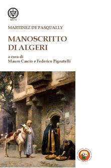 Filippodegasperi.it Manoscritto di Algeri Image