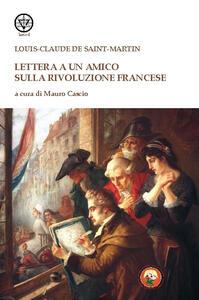Lettera a un amico sulla rivoluzione francese