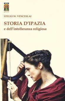 Ilmeglio-delweb.it Storia d'Ipazia e dell'intolleranza religiosa Image
