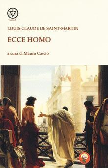 Ecce homo - Louis-Claude de Saint-Martin - copertina