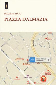 Piazza Dalmazia - Mauro Cascio - copertina