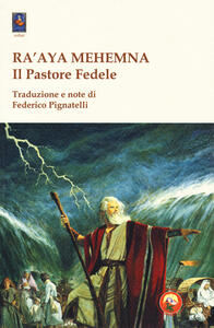 Ra'aya Mehemna. Il pastore fedele. I diciassette capitoli parassiti