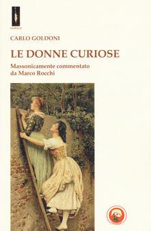 Grandtoureventi.it Le donne curiose. Massonicamente commentato da Marco Rocchi Image