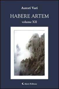 Habere artem. Vol. 12