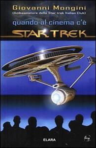 Quando al cinema c'è Star Trek