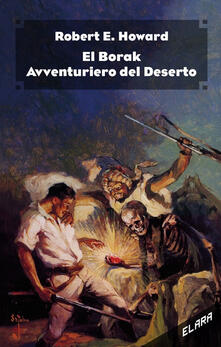 El Borak, avventuriero del deserto. Ediz. integrale.pdf