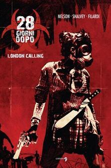 Listadelpopolo.it London calling. 28 giorni dopo. Vol. 1 Image