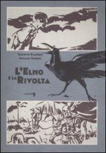 Libro L' elmo e la rivolta Giuseppe Palumbo , Luciano Curreri