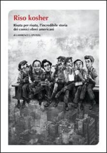 Associazionelabirinto.it Riso kosher. Risata per risata, l'incredibile storia dei comici ebrei americani Image