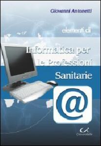 Elementi di informatica per le professioni sanitarie