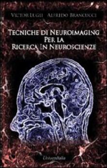 Squillogame.it Tecniche di neuroimaging per la ricerca in neuroscienze Image