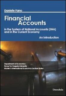 Ilmeglio-delweb.it Financial accounts in the system of national accounts (SNA) and in the current economy. An introduction Image
