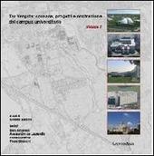 Tor Vergata. Cronaca, progetti e costruzione del campus universitario. Vol. 1