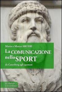 La comunicazione nello sport. Da Gütenberg agli ipertesti