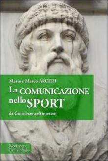 Radiosenisenews.it La comunicazione nello sport. Da Gütenberg agli ipertesti Image