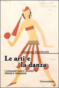 Le arti e la danza. I coreografi russi e sovietici tra riforma e rivoluzione