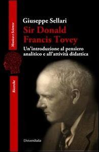 Sir Donald Francis Tovey. Un'introduzione al pensiero analitico e all'attività didattica