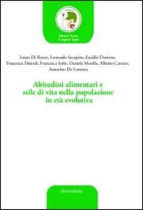 Abitudini alimentari e stile di vita nella popolazione in età evolutiva