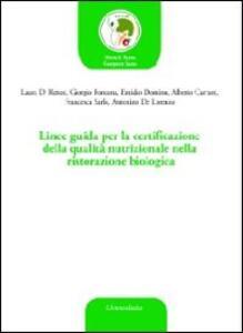 Linee guida per la certificazione della qualità nutrizionale nella ristorazione biologica