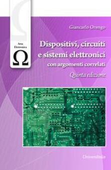 Listadelpopolo.it Dispositivi, circuiti e sistemi elettronici. Con argomenti correlati Image