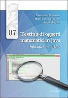 Voluntariadobaleares2014.es Testing di oggetti matematici in java. Introduzione a JUnit Image