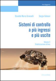 Premioquesti.it Sistemi di controllo a più ingressi e più uscite. Vol. 3: Stabilizzazione ottima. Image