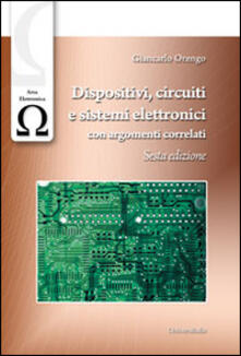 Dispositivi, circuiti e sistemi elettronici. Con argomenti correlati.pdf