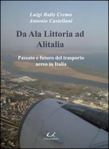 Da Ala Littoria ad Alitalia. Passato e futuro del trasporto aereo in Italia.pdf
