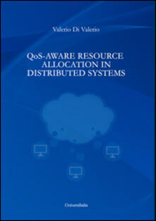 QoS-Aware resource allocation in distributed systems