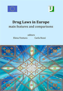 Drug laws in Europe. Main features and comparisons